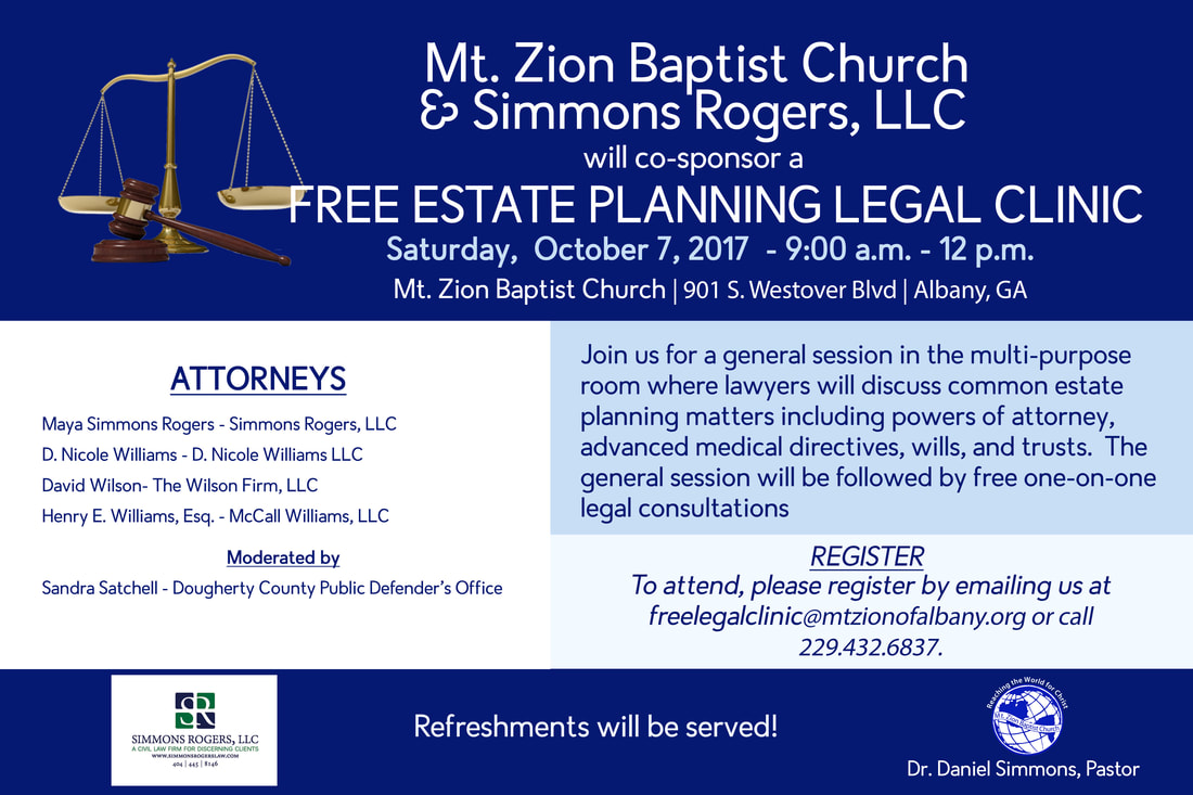 Simmons Rogers Law and attorney Maya Simmons Rogers will co-host a free estate planning legal clinic in Albany, GA covering common issues such as wills, trusts, advanced medical directives and powers of attorney.